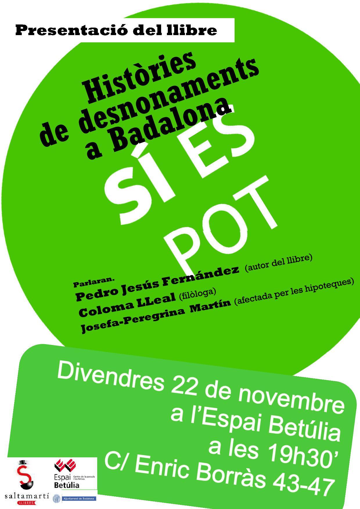 Acte presentació del llibre sobre històries de desnonaments a Badalona….    SÍ ES POT !!!!!!