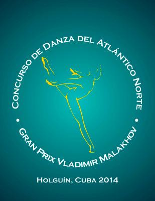 1er CONCURSO DE DANZA DEL ATLÁNTICO NORTE  y «GRAND  PRIX VLADIMIR MALAKHOV»